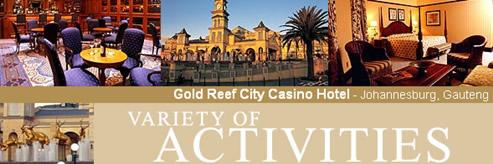 Gold Reef City Casino Hotel
